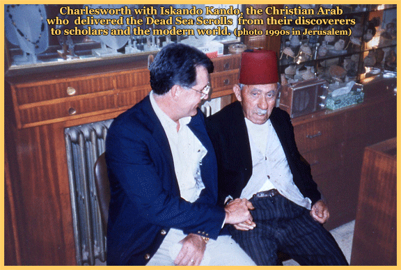 Charlesworth talking with Iskando Kando, the Christian Arab who delivered the Dead Sea Scrolls from their young and accidental discoverers to scholars and the modern world.